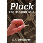 Pluck the Hanging Gold